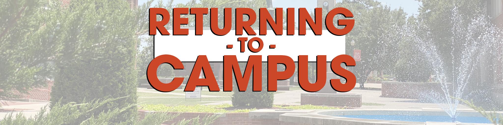Returning to Campus