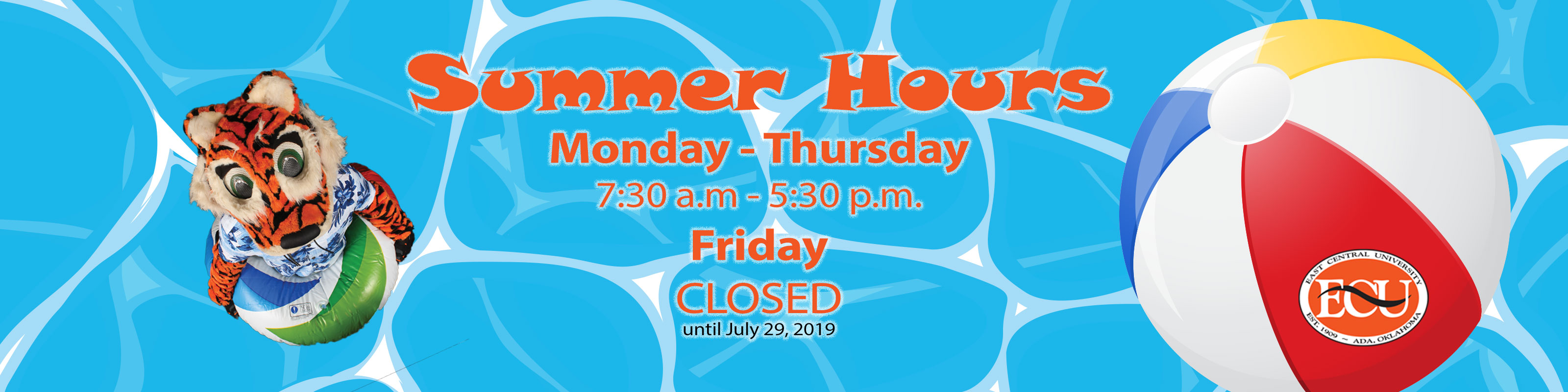 Summer Hours Monday - Thursday 7:30 a.m - 5:30 p.m. Friday CLOSED until July 29, 2019