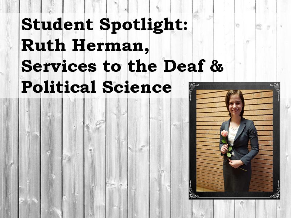 Student Spotlight, Ruth Herman