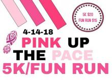 Pink Up the Pace 5K & 1 Mile Fun-Run/Walk