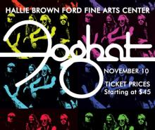 Hallie Brown Ford Fine Arts Center presents: Foghat on November 10. Tickets start at $45.